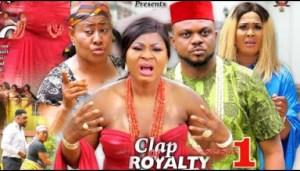 Clap Of Royalty Season 1 2019